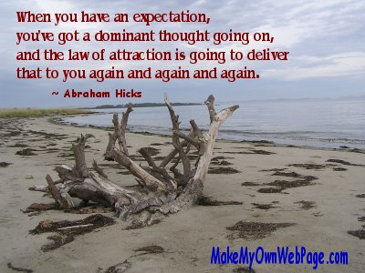 Expectation becomes Dominant Thought