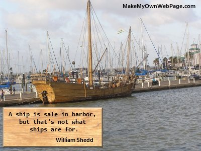 Ship is safe in harbor
